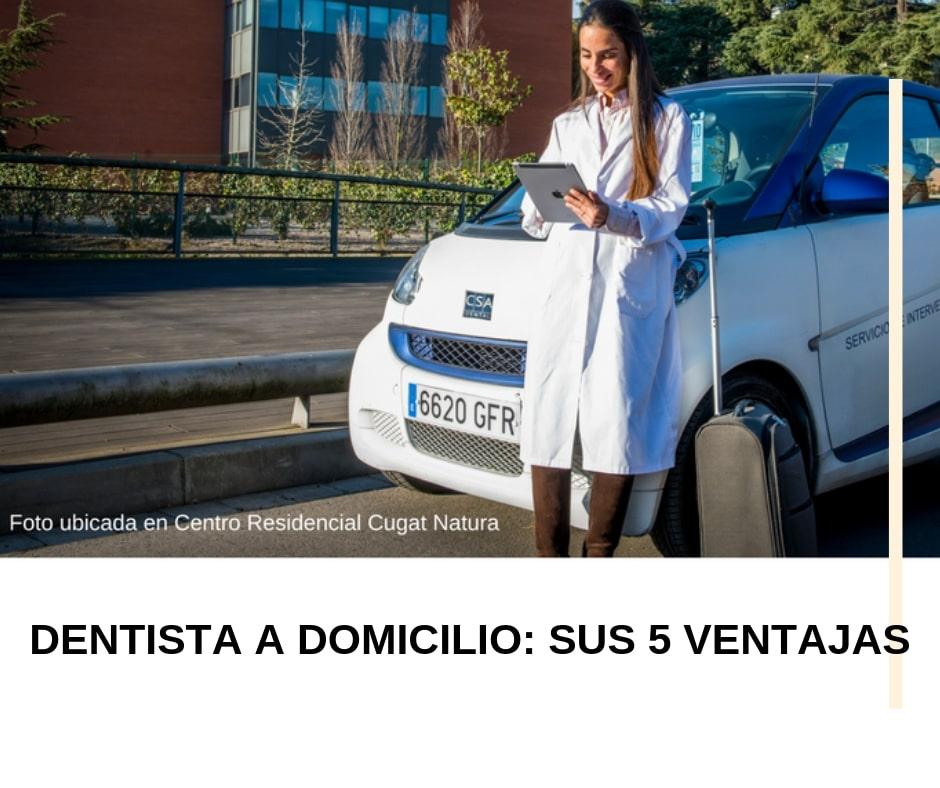 Dentista a domicilio_ sus 5 ventajas-min